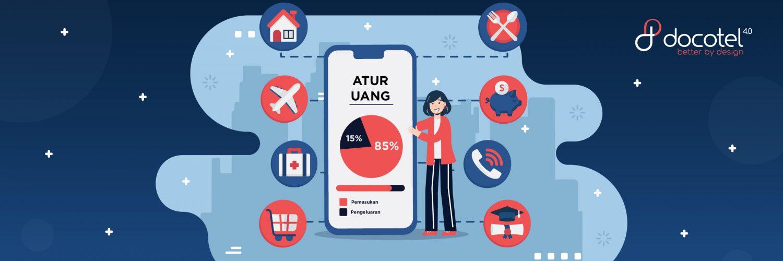 Docotel Official Blog_Manfaatkan Aplikasi ini untuk Kondisi Keuangan yang Lebih Aman