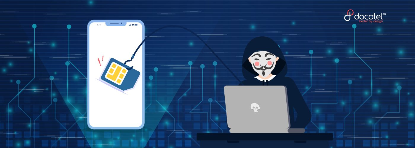 Docotel Official Blog - SIM Swap: Bobol Ponsel hingga Rekening Bank